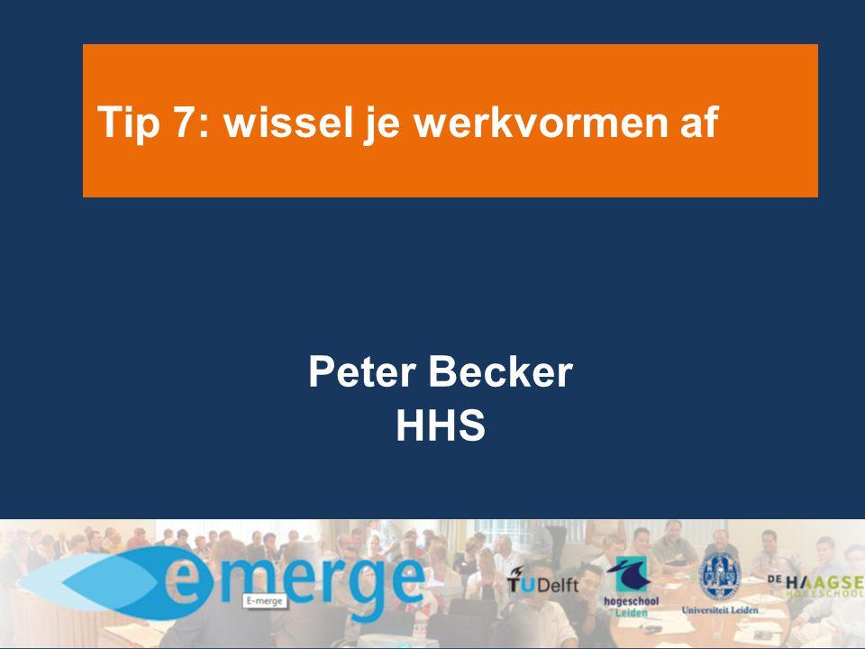 Tip 7: wissel je werkvormen af