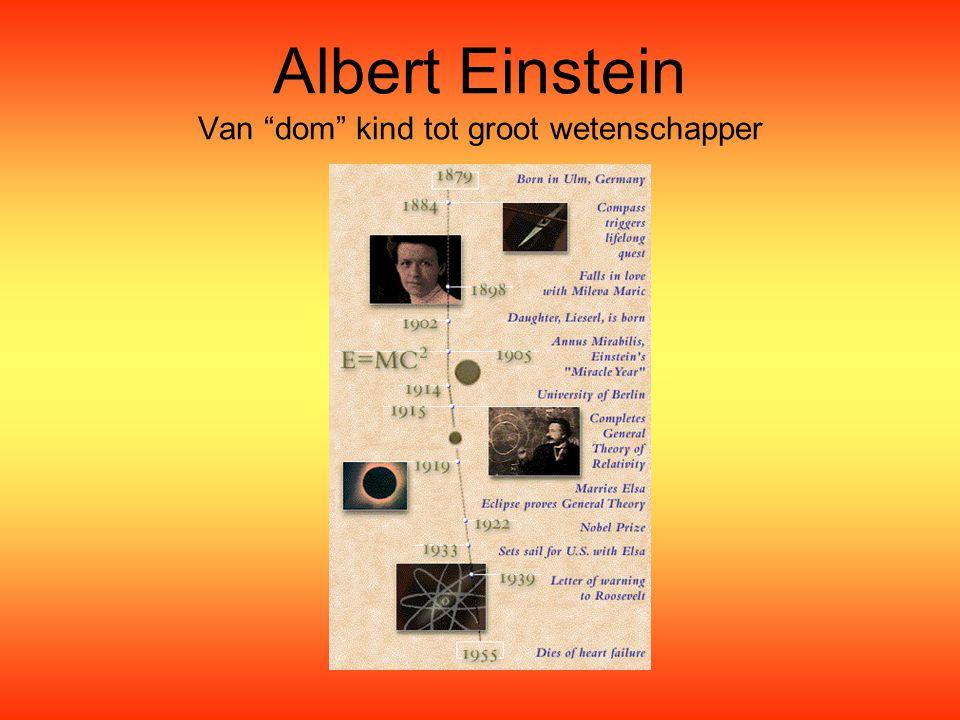 Albert Einstein Van dom kind tot groot wetenschapper