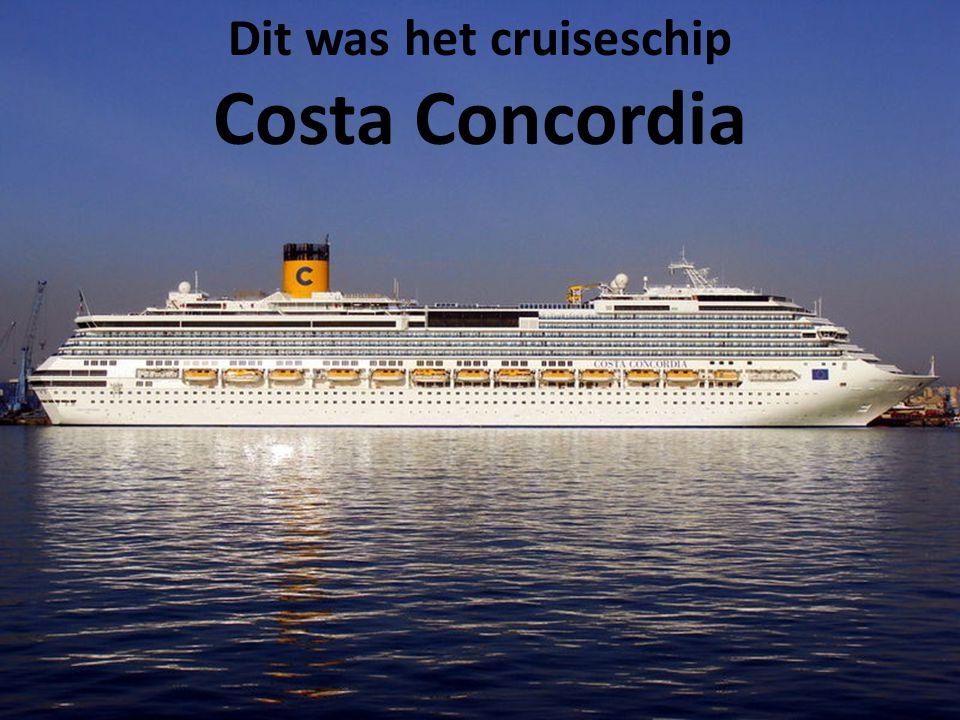 Dit was het cruiseschip