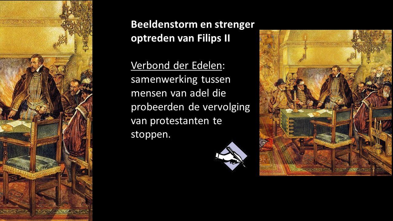 Beeldenstorm en strenger optreden van Filips II