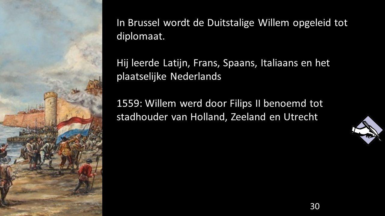 In Brussel wordt de Duitstalige Willem opgeleid tot diplomaat.
