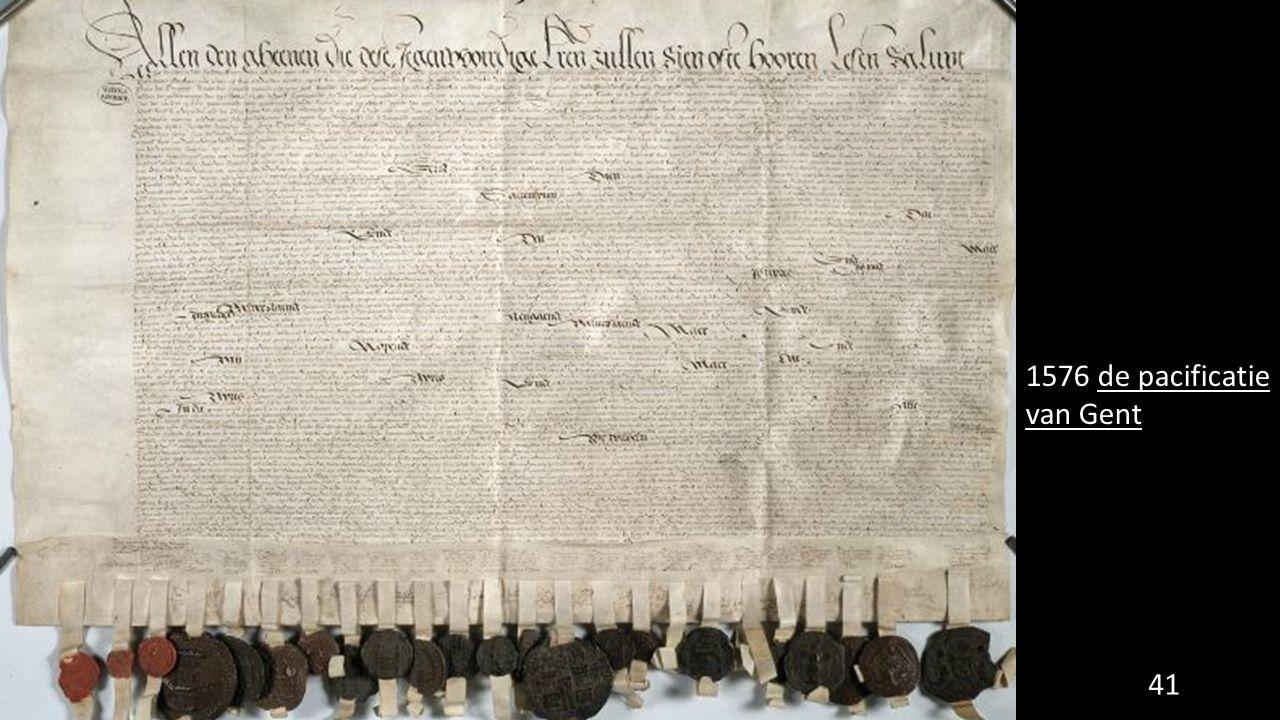 1576 de pacificatie van Gent