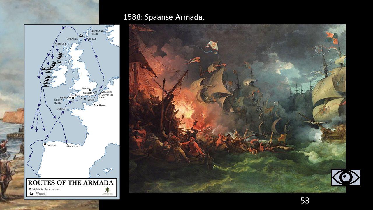 1588: Spaanse Armada.
