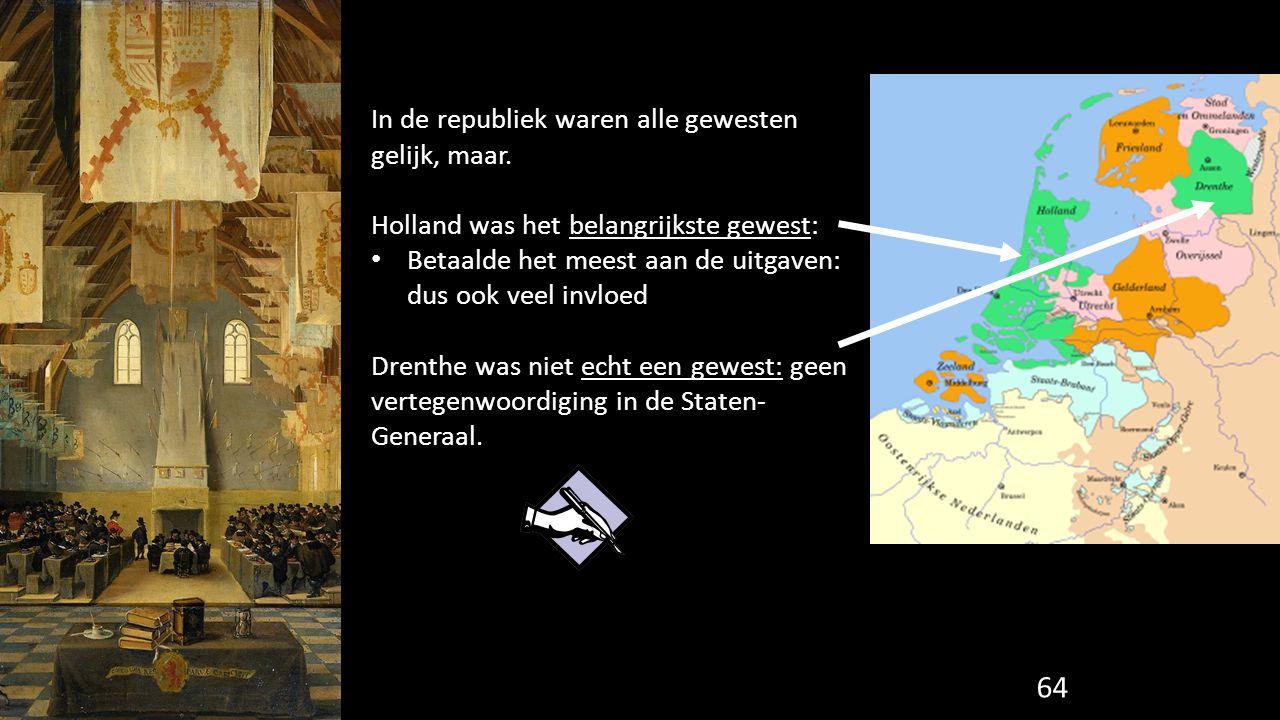 In de republiek waren alle gewesten gelijk, maar.