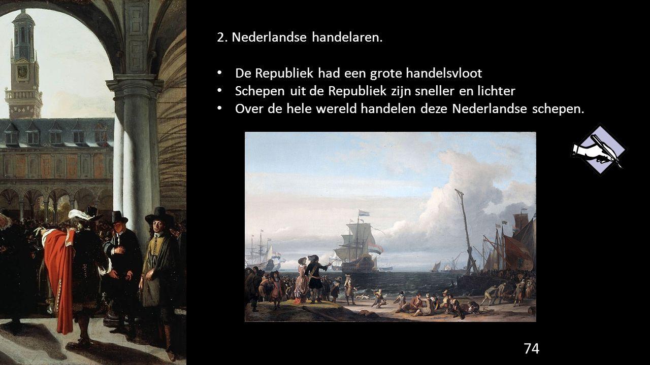 2. Nederlandse handelaren.