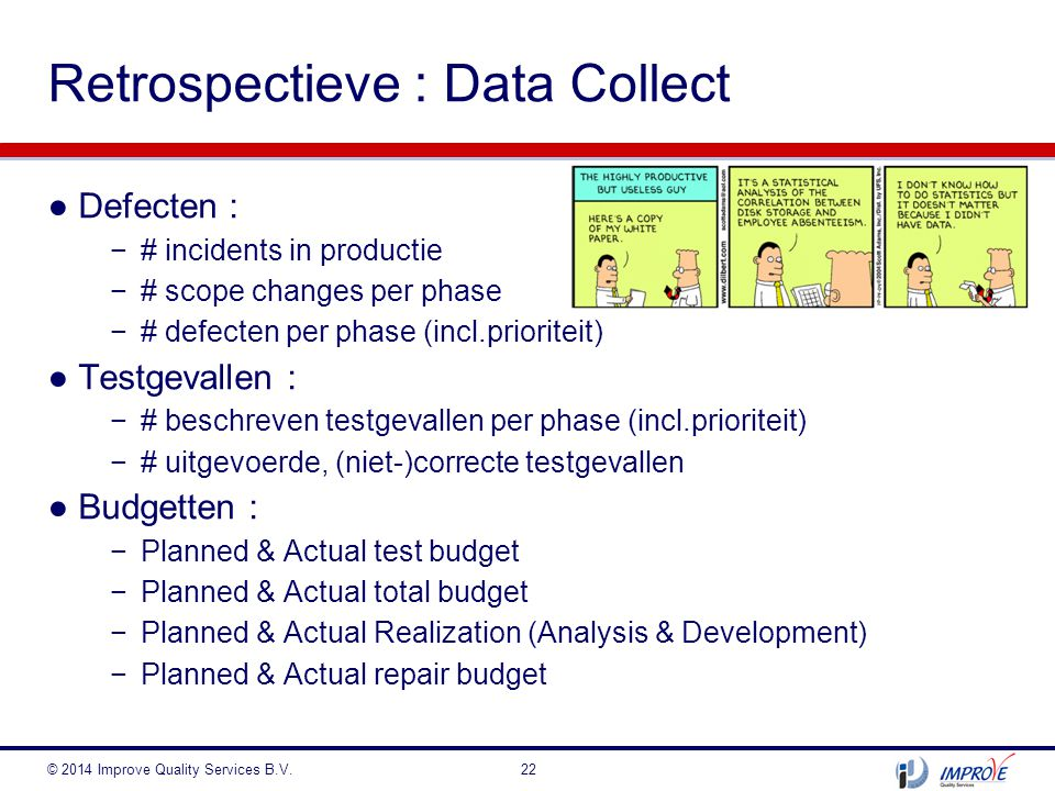 Retrospectieve : Data Collect