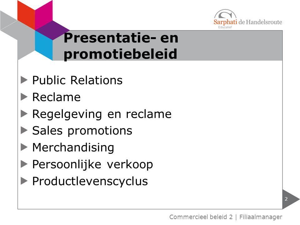 Presentatie- en promotiebeleid