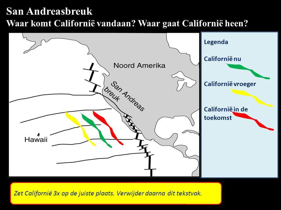 San Andreasbreuk Waar komt Californië vandaan