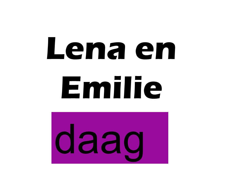 Lena en Emilie daag