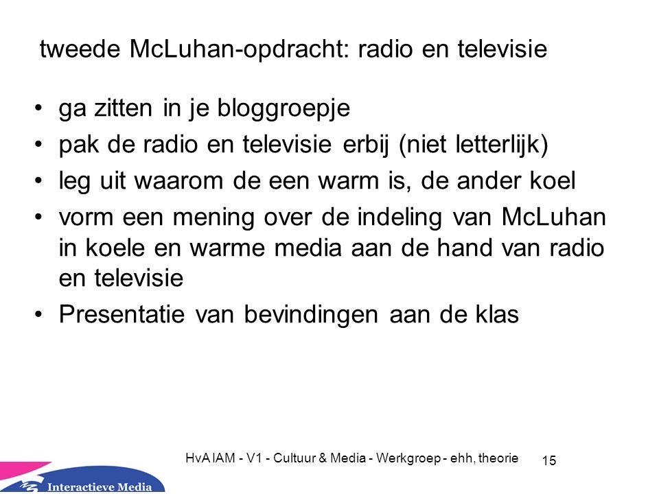 tweede McLuhan-opdracht: radio en televisie