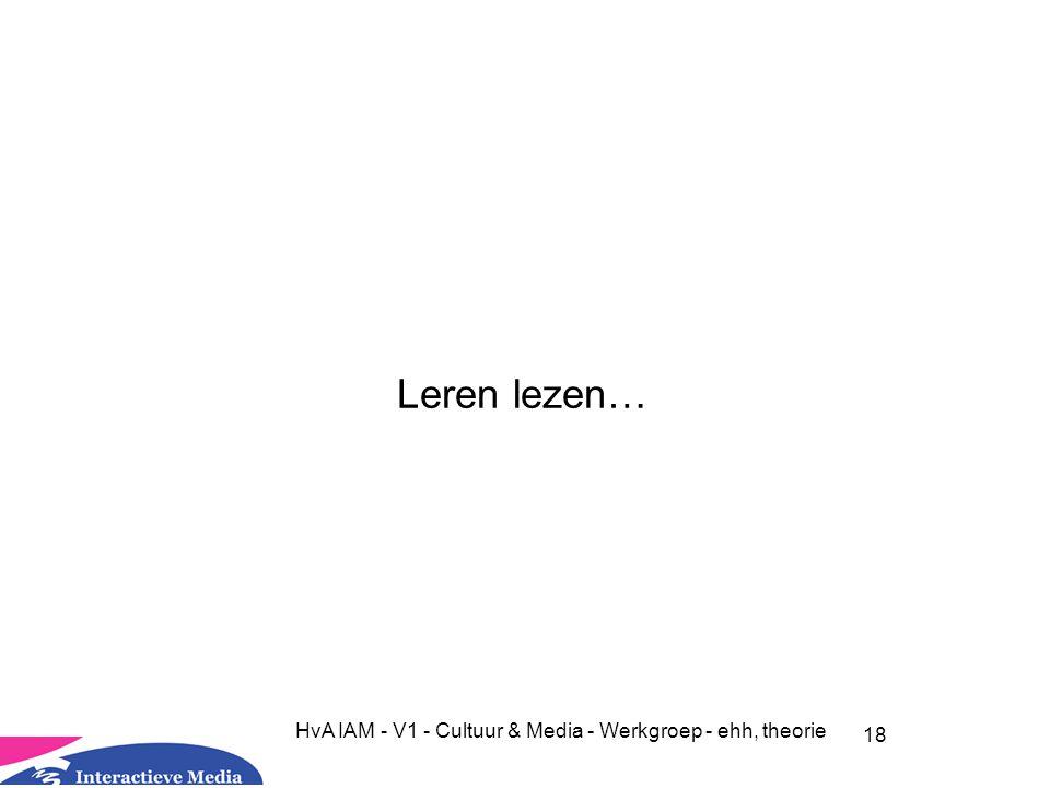 HvA IAM - V1 - Cultuur & Media - Werkgroep - ehh, theorie