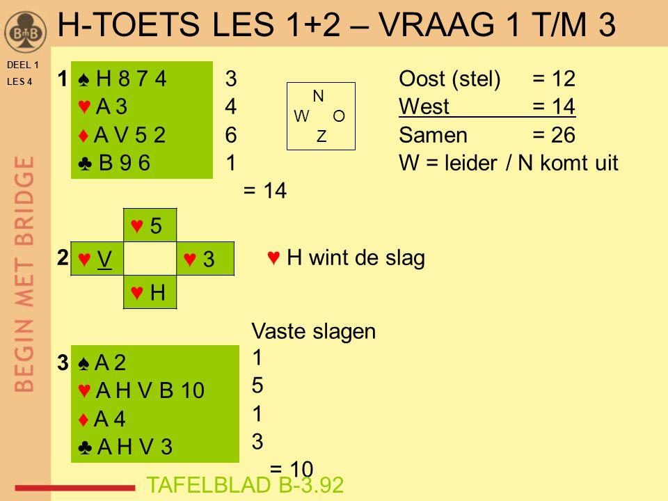 H-TOETS LES 1+2 – VRAAG 1 T/M 3