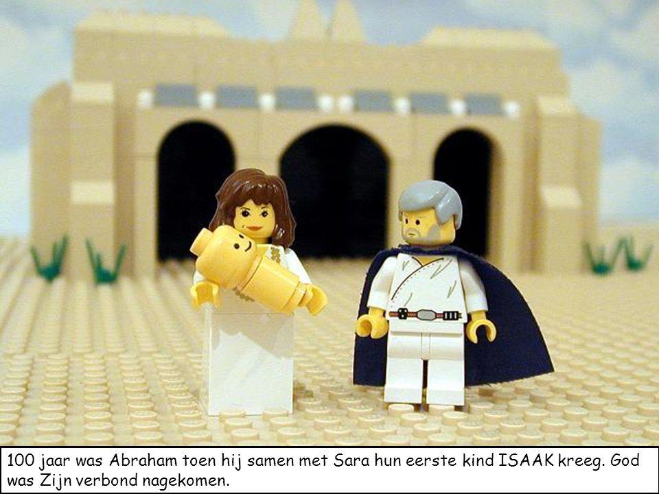 100 jaar was Abraham toen hij samen met Sara hun eerste kind ISAAK kreeg.