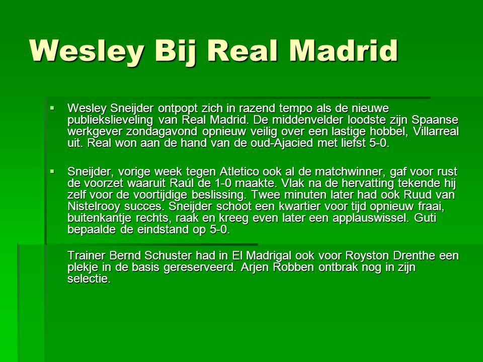 Wesley Bij Real Madrid