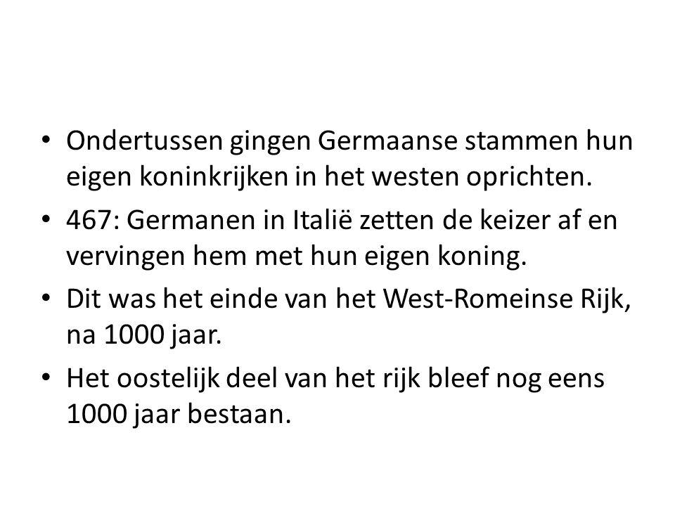 Ondertussen gingen Germaanse stammen hun eigen koninkrijken in het westen oprichten.