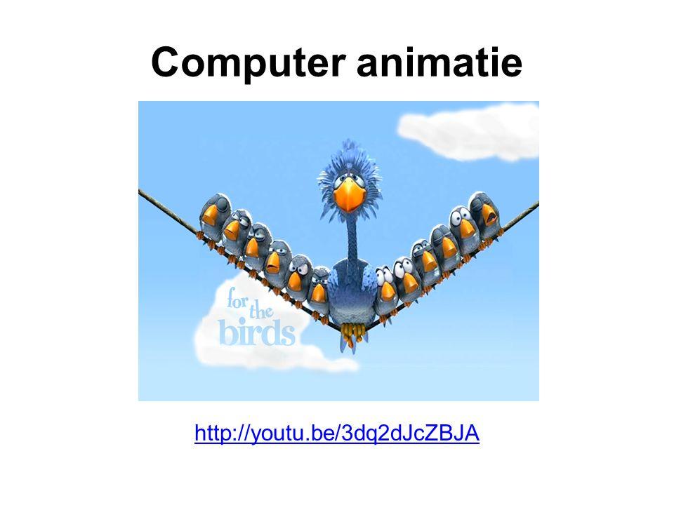 Computer animatie http://youtu.be/3dq2dJcZBJA