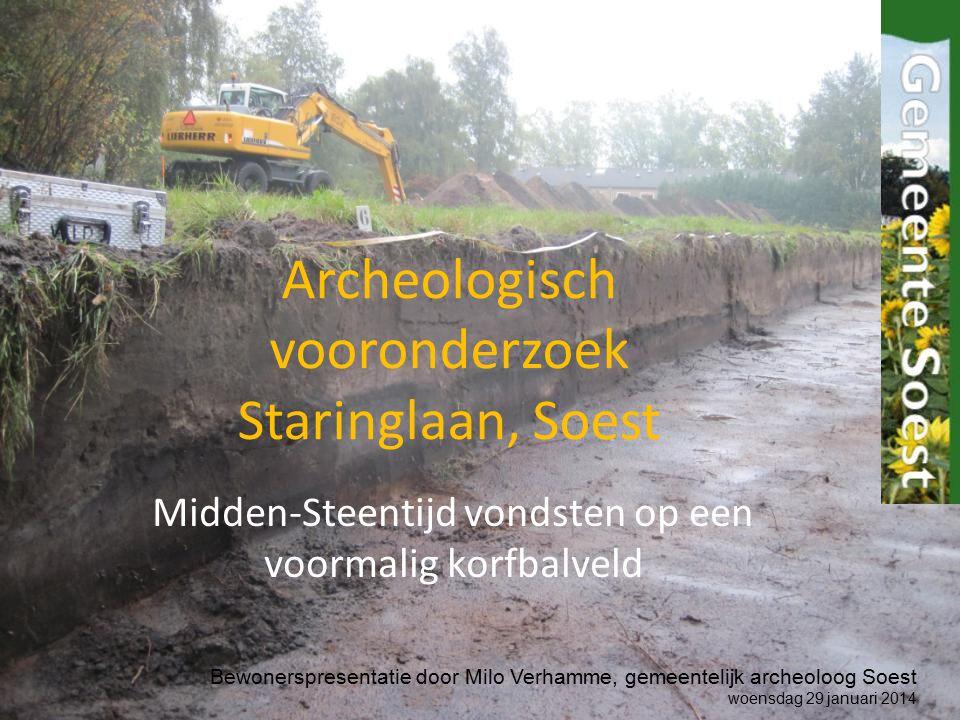 Archeologisch vooronderzoek Staringlaan, Soest