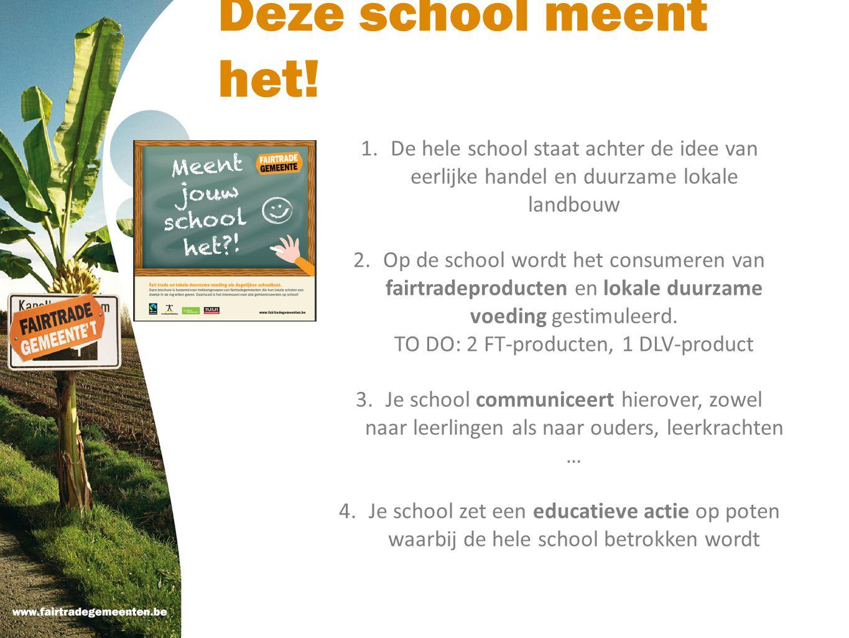 Deze school meent het! De hele school staat achter de idee van eerlijke handel en duurzame lokale landbouw.