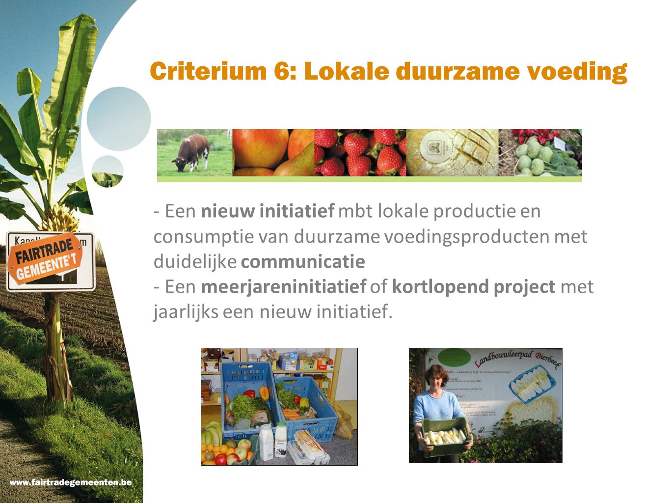 Criterium 6: Lokale duurzame voeding