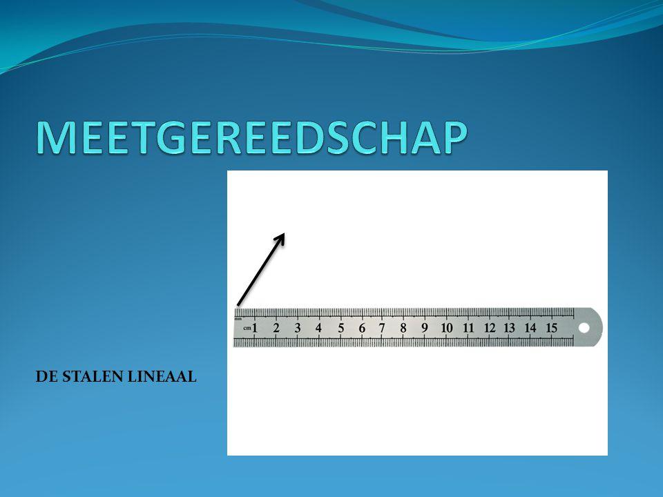 MEETGEREEDSCHAP DE STALEN LINEAAL