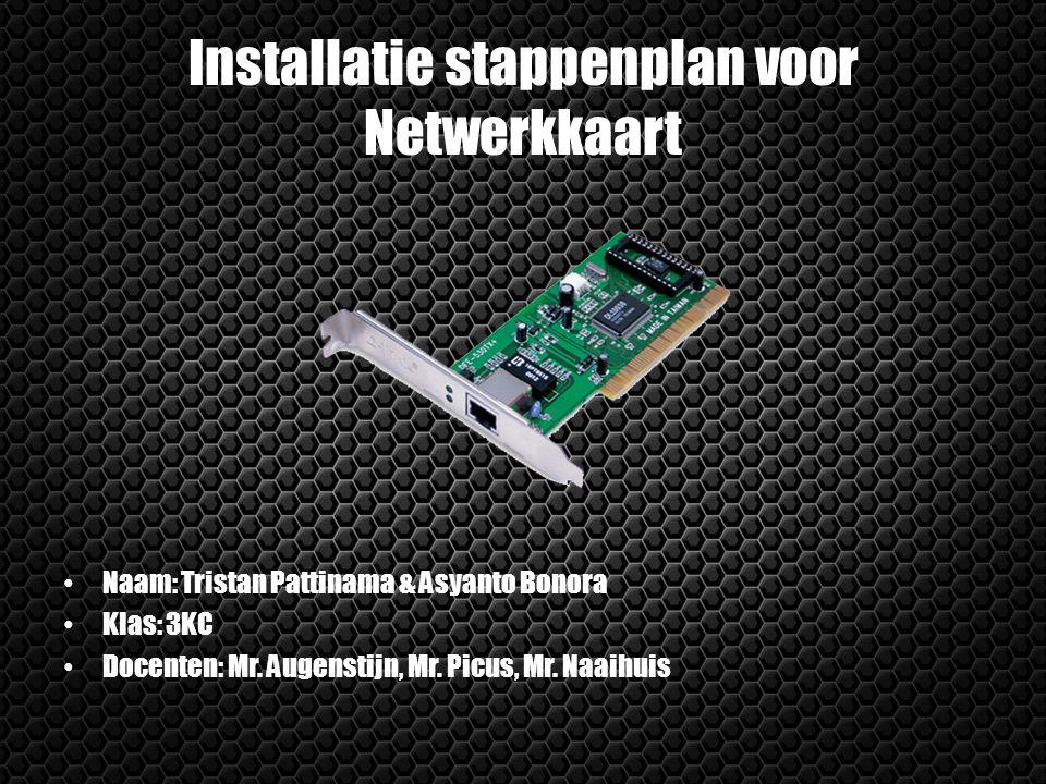 Installatie stappenplan voor Netwerkkaart