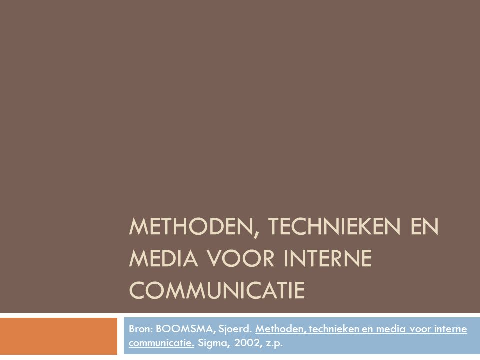 Methoden, technieken en media voor interne communicatie