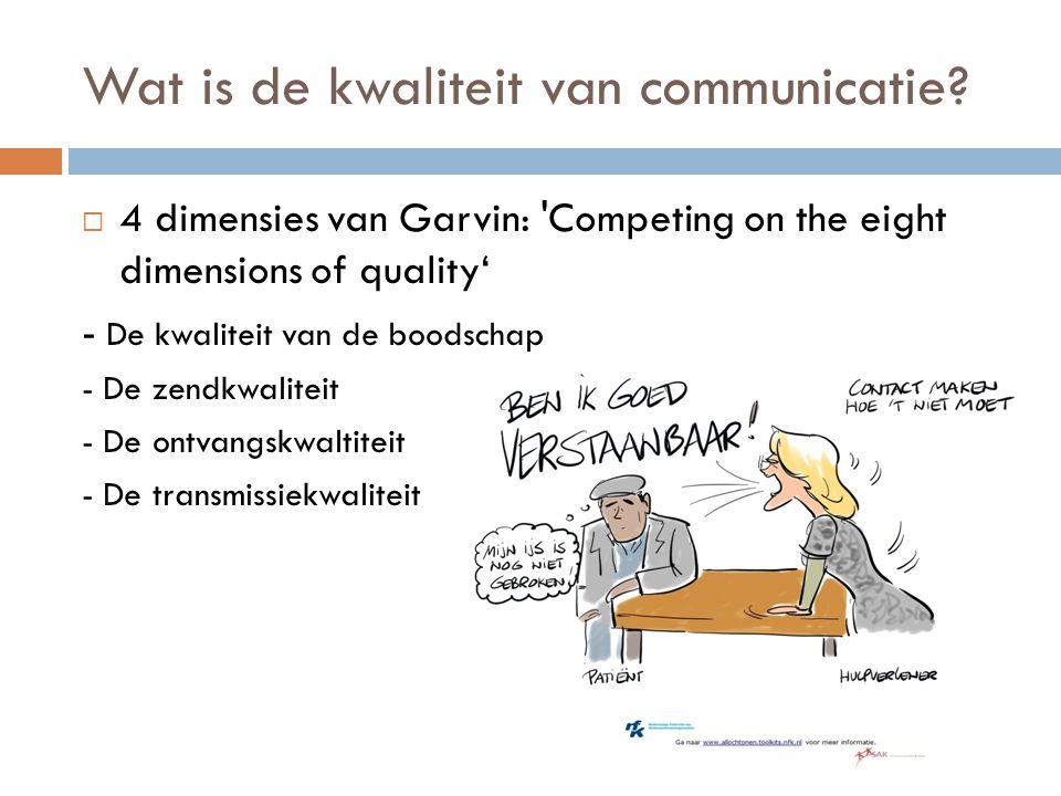 Wat is de kwaliteit van communicatie
