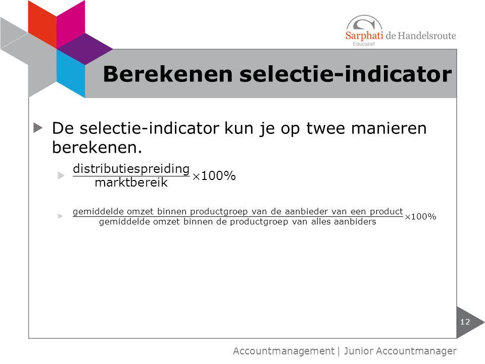 Berekenen selectie-indicator