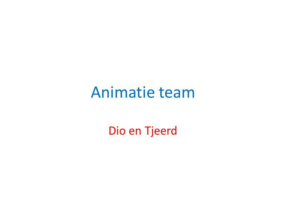 Animatie team Dio en Tjeerd