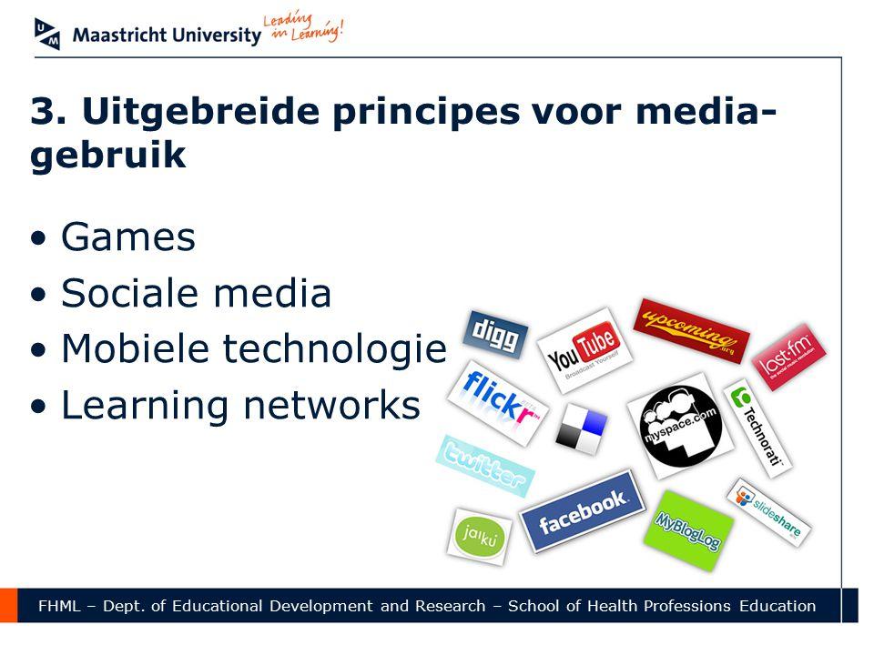 3. Uitgebreide principes voor media-gebruik
