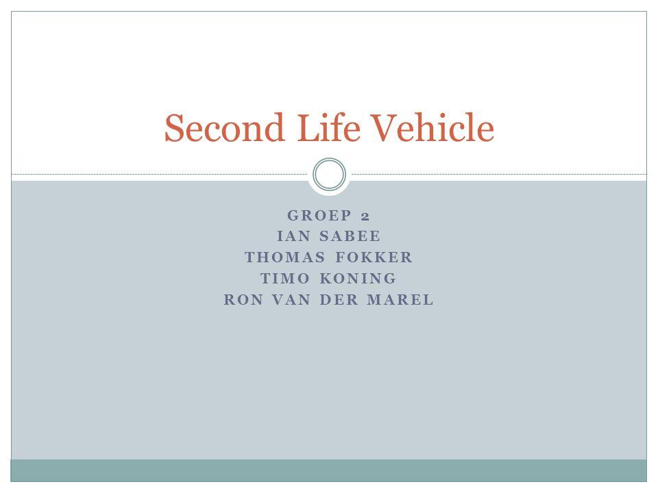 Groep 2 Ian Sabee Thomas Fokker Timo Koning Ron van der Marel