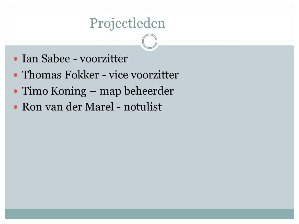 Projectleden Ian Sabee - voorzitter Thomas Fokker - vice voorzitter