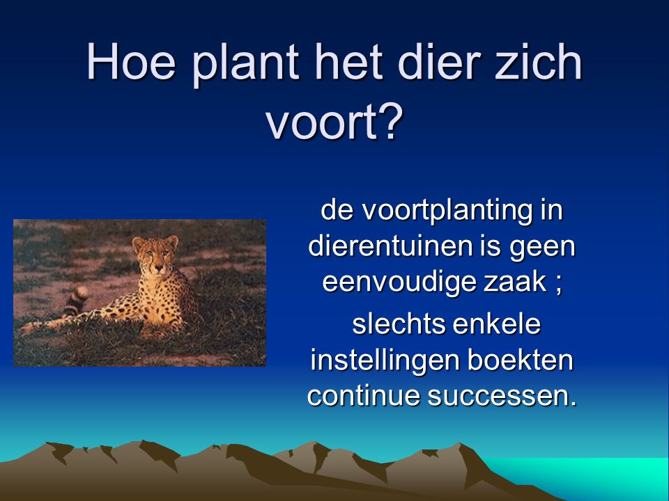 Hoe plant het dier zich voort