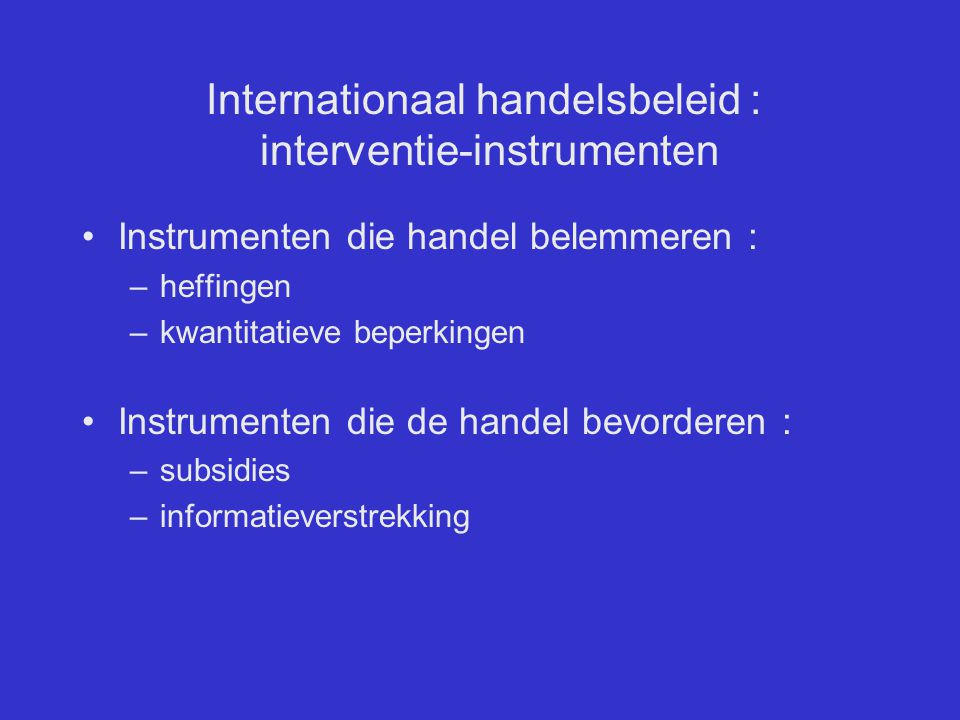 Internationaal handelsbeleid : interventie-instrumenten