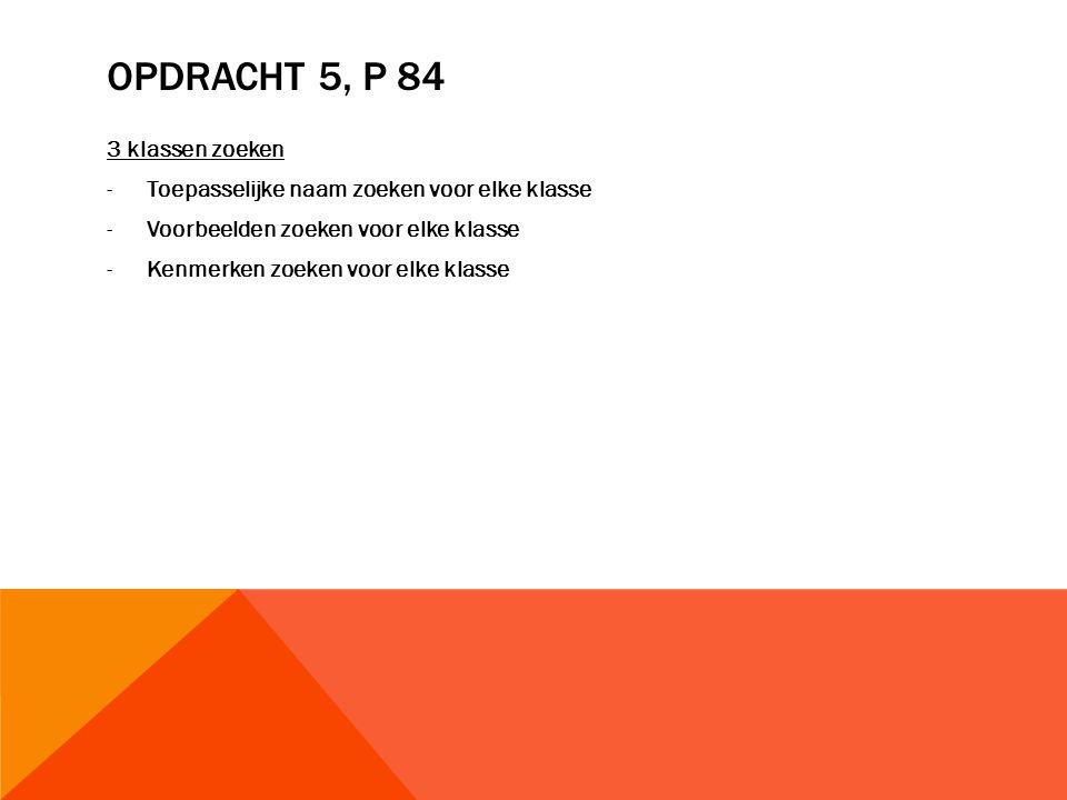 Opdracht 5, p 84 3 klassen zoeken