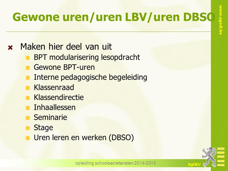 Gewone uren/uren LBV/uren DBSO