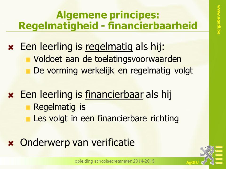 Algemene principes: Regelmatigheid - financierbaarheid