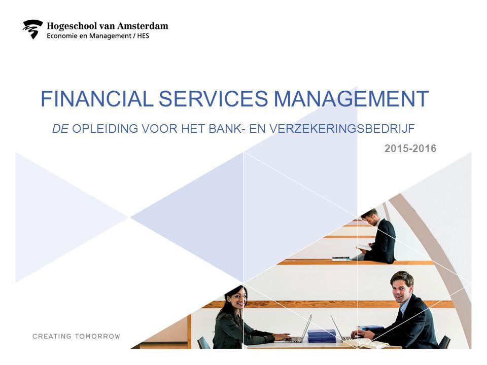 Financial services management De Opleiding voor het bank- en verzekeringsbedrijf