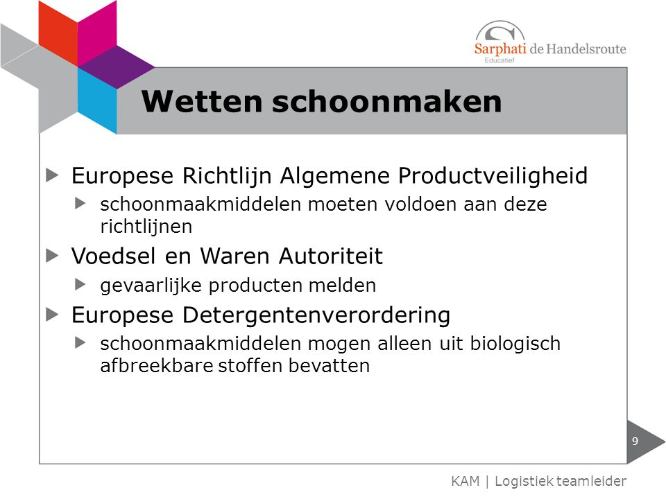 KAM H3 Milieu Logistiek teamleider. - ppt download