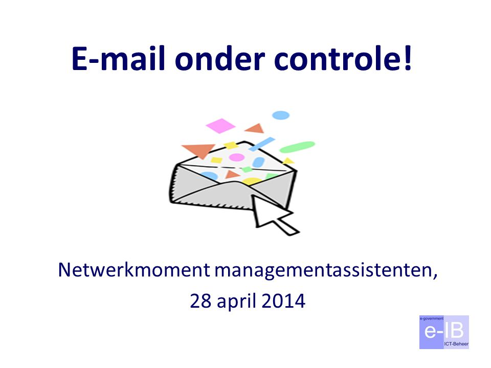 Netwerkmoment managementassistenten, 28 april 2014