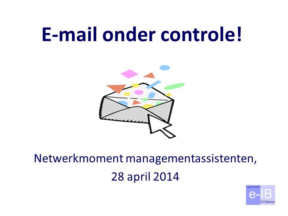 Netwerkmoment managementassistenten, 28 april 2014