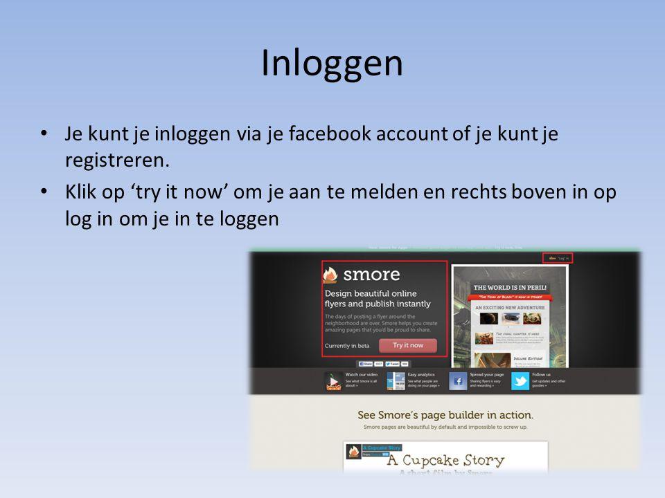 Inloggen Je kunt je inloggen via je facebook account of je kunt je registreren.