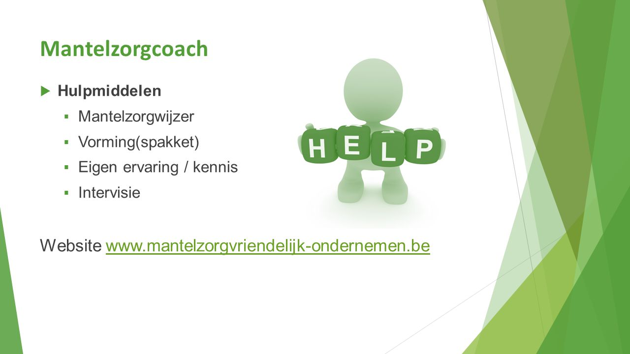 Mantelzorgcoach Website www.mantelzorgvriendelijk-ondernemen.be