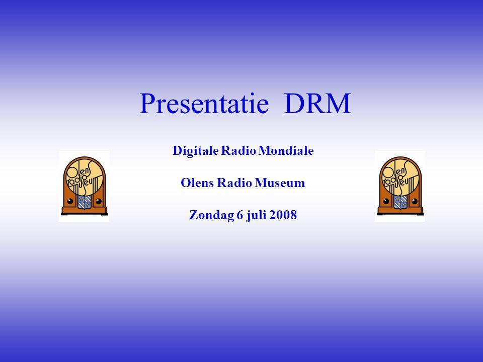 Digitale Radio Mondiale Olens Radio Museum Zondag 6 juli 2008