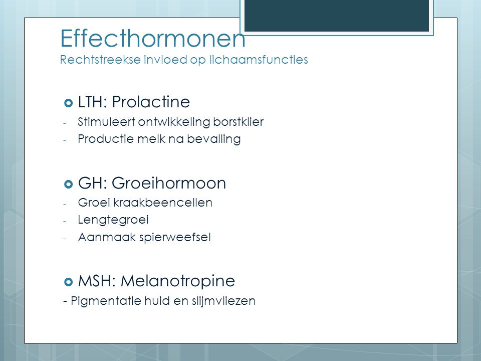 Effecthormonen Rechtstreekse invloed op lichaamsfuncties