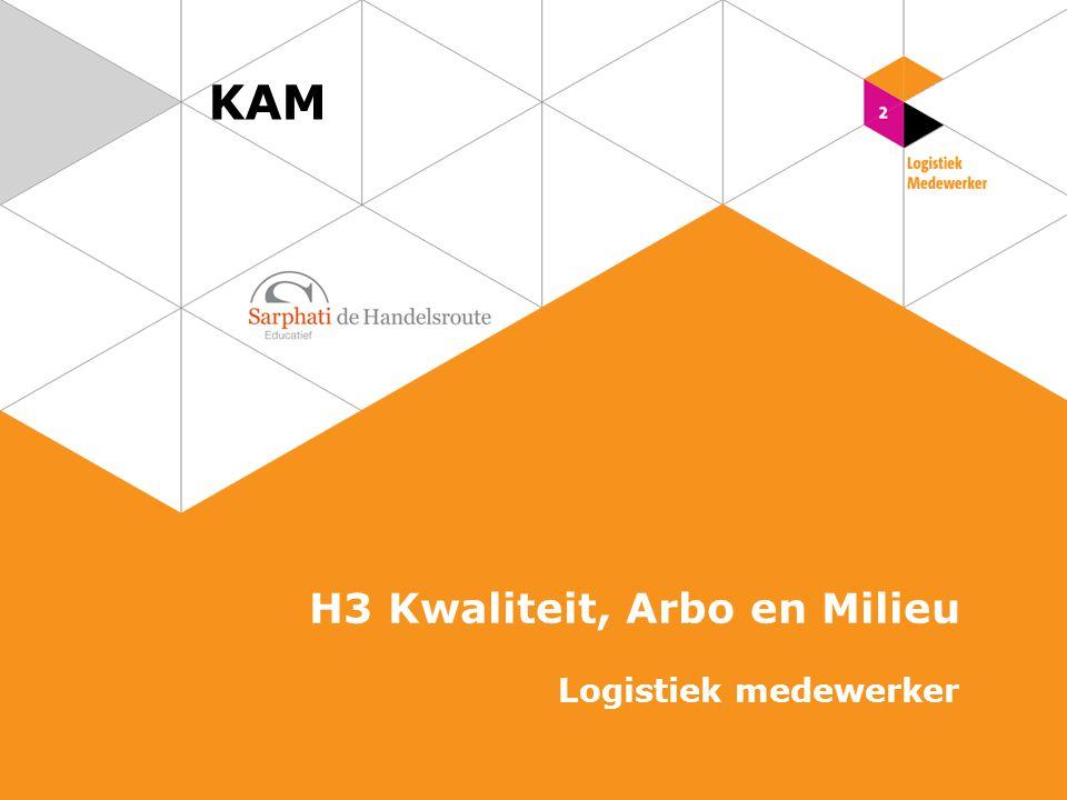 KAM H3 Kwaliteit, Arbo en Milieu Logistiek medewerker