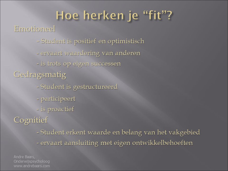 Hoe herken je fit Emotioneel - Student is positief en optimistisch