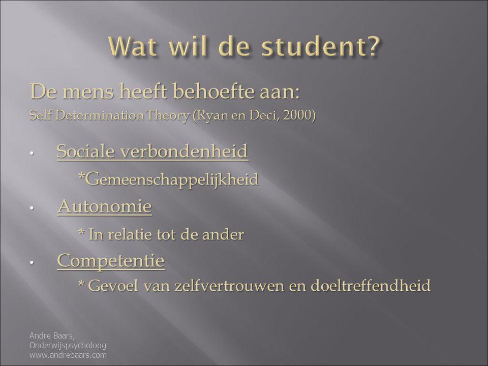 Wat wil de student De mens heeft behoefte aan: Sociale verbondenheid