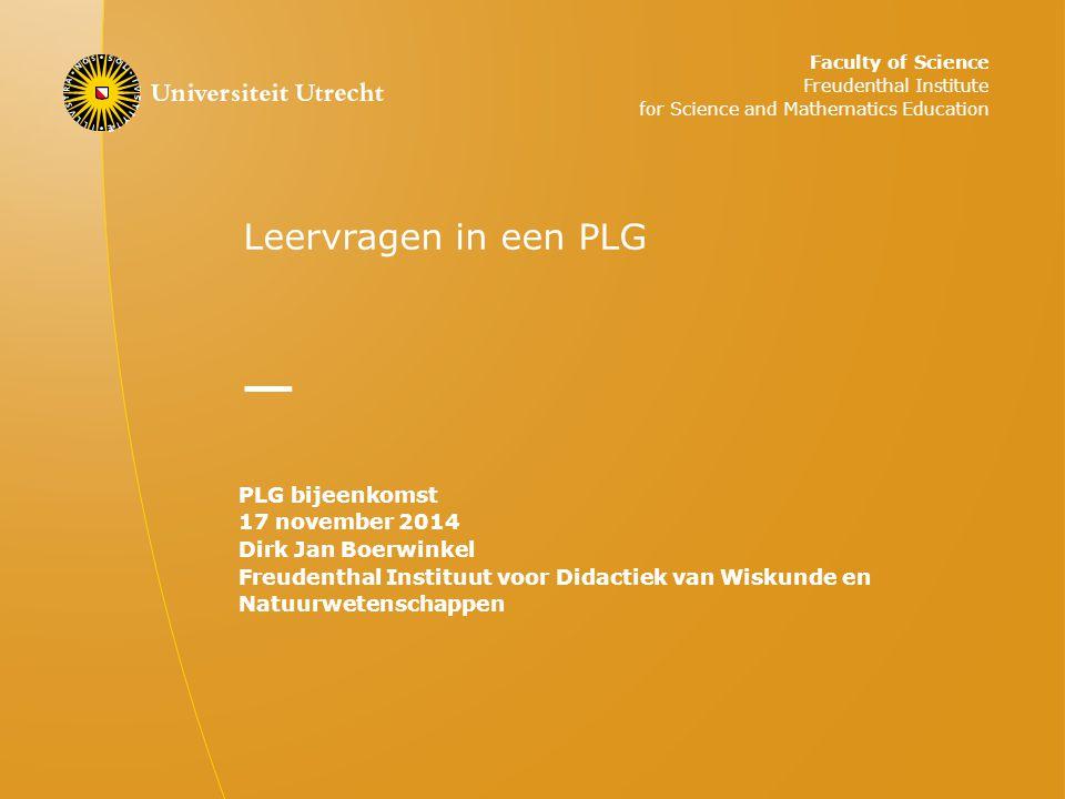 Leervragen in een PLG PLG bijeenkomst 17 november 2014