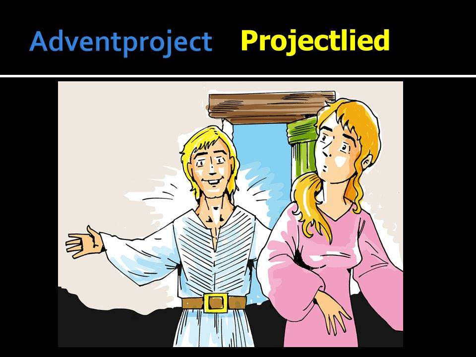 Adventproject Projectlied